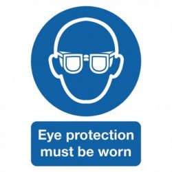 Eye Protection Must be Worn A4 PVC Sign